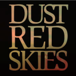 Dust Red Skies- Dust Red Skies (vocal engineer) 2013