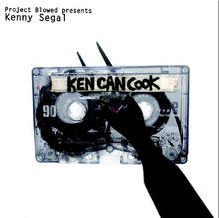 Kenny Segal - Ken Can Cook (co-production, guitar, bass, vocals) [Decon 2008]