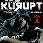 Kurupt - Against Tha Grain (guitar on 7 tracks) [Death Row, 2005]
