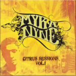 Myka Nyne - Citrus Sessions (guitar) [Citrus, 2006]